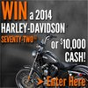 Win a 2014 Harley or $10,000 Cash from California Casualty!