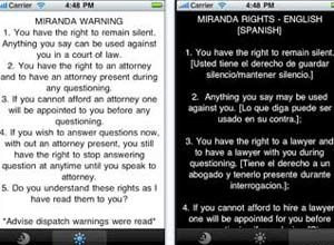 Photo Courtesy of AppleIndianapolis officer Ron Shelnutt's The Miranda Warning app displays the national standard Miranda warnings established by the U.S. Supreme Court.