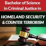 CJ Degree - Homeland Security & Counter Terrorism