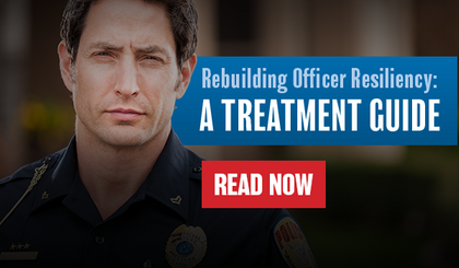 [eBook] Rebuilding Officer Resiliency: a Treatment Guide