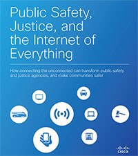 The Cisco Public Safety, Justice, and the Internet of Everything white paper examines the ubiquitous connectedness of our world through technology. (Image Cisco)