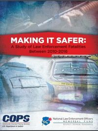 Making It Safer: NLEOMF report details seven years of LE fatality trends