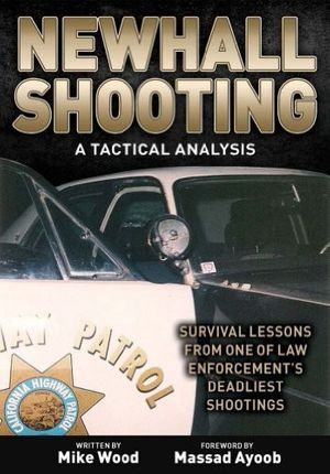 Mike Wood's bookis the most comprehensive and thoroughly researched account of the Newhall shooting available.