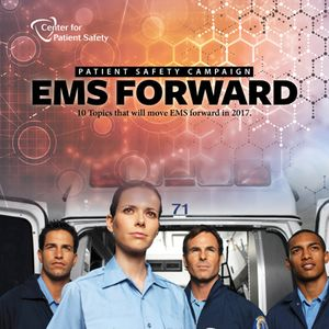 Patient and provider safety should be on the minds of everyone in EMS. (Courtesy photo)
