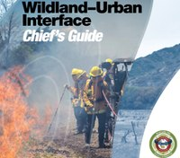IAFC releases Wildland-Urban Interface Chief's Guide