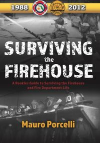 Book excerpt: 'Surviving the Firehouse'