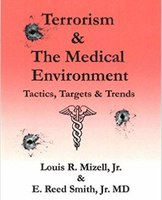How terrorists target and attack health care facilities and personnel