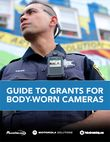Guide to grants for body-worn cameras
