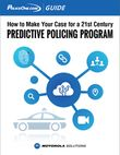 How to make your case for a 21st century predictive policing program