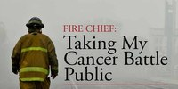 Fire chief: Taking my cancer battle public