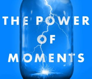 """""""The Power of Moments"""" claims that many of the defining moments in our lives are the result of accident or luck.(Photo/Amazon)"""