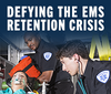 Defying the EMS retention crisis: Why are great people leaving EMS?