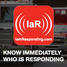 Know who is responding, when and where