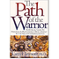 The Path of the Warrior: An Ethical Guide to Personal and Professional Development in the Field of Criminal Justice