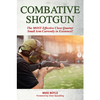 Combative Shotgun - New Release! Use PromoCode POC10