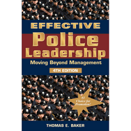 Effective Police Leadership 4th Ed. - Used for Promotion Tests
