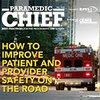 Free download - Paramedic Chief Digital: How to improve patient and provider safety on the road