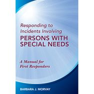Responding to Incidents Involving Persons With Special Needs - Use Promo Code POC10