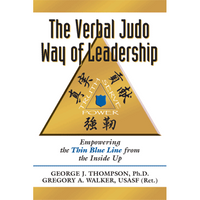 The Verbal Judo Way of Leadership - 10% Off with Promo Code: POC10