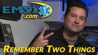 Remember 2 Things: Maintain a safe scene during EMS response