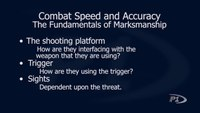 Improving firearms speed and accuracy