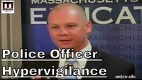The cost of vigilance in law enforcement