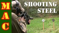 Military Arms Channel (MAC) – Shooting Steel Targets