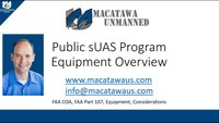 Before you buy drone equipment watch this video - UAS Program Training For Public Safety Part2