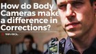 How do Reveal Body Cameras make a difference in Corrections?