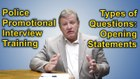 Police Oral Board Interview: Types of questions, Opening Statements