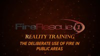 Reality Training: Fire and its use as a weapon