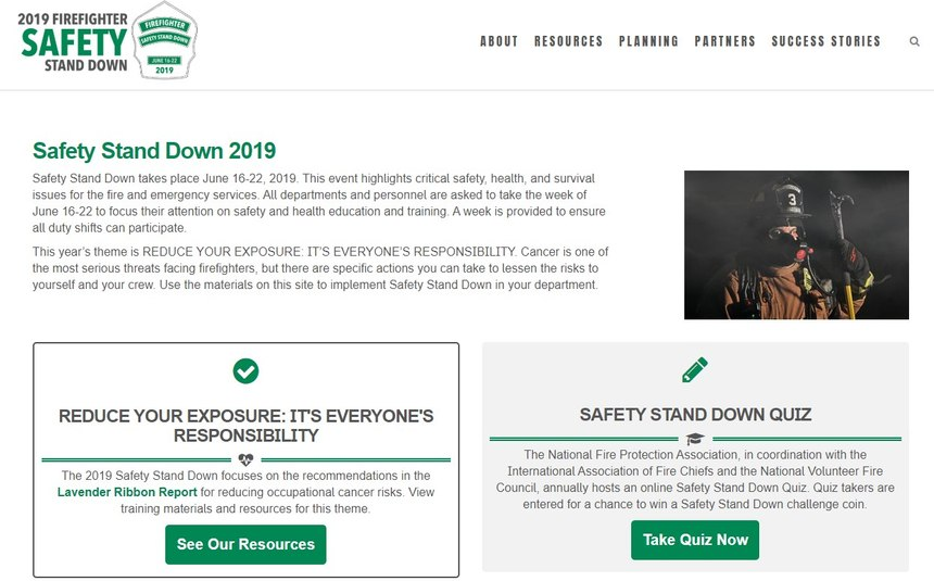 The 2019 Firefighter Safety Stand Down website features a variety of resources for departments to use as they focus on occupational cancer prevention June 16-22.